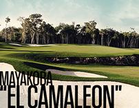 """Mayakoba - """"El Camaleón"""""""