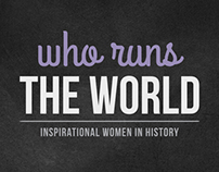 Who Runs The World Branding + Campaign