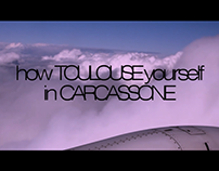 how Toulouse yourself in Carcassone