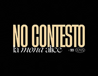 NO CONTESTO - LA MONA ALICE / Graphic Design