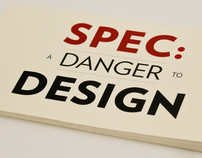 SPEC: A Danger to Design