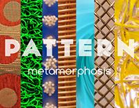 Pattern Metamorphosis