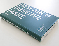 RESEARCH OBSERVE MAKE