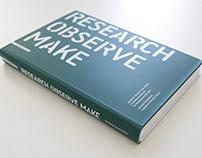 RESEARCH OBSERVE MAKE