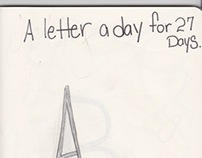 A Letter A Day for 27 days