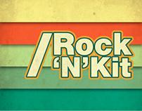 Rock 'N' Kit