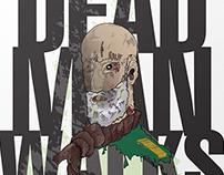 Deadman Walks Poster