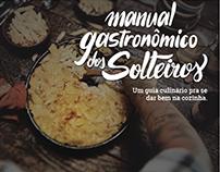 Manual Gastronômico dos Solteiros - Livro de receitas
