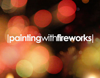 Painting With Fireworks
