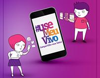 #useMeuVivo - Ação de divulgação do aplicativo Meu Vivo