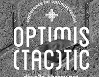 DIY: OPTIMISTACTIC
