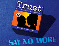 Trust : `Say No More` Campaign