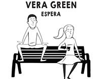 Vera Green - Espera - Vídeo