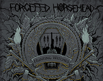 Forcefed Horsehead – Hunting Witches