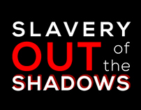Slavery, Out of the Shadows