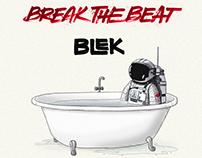 Break the Beat - BLEK:  Album+Single Artwork