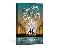 Nancy Cavanaugh - Elsie May has Something to Say Cover