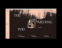 The Melting Pod