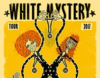 WHITE MYSTERY - POSTER TOUR