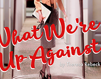 "Theater Poster for ""What We're Up Against"""