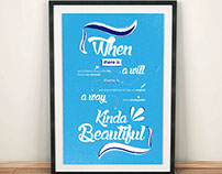 When there is a will there is a way - Typography