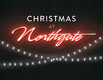 Christmas at Northgate 2017