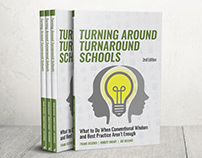 Book Cover - Turning Around Turnaround Schools - 2nd Ed