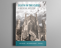 Death in the Close: A Medieval Mystery