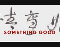 title sequence something good