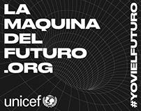 Unicef – La Máquina del Futuro