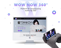 WowNow360 Platform for broadcasting events by 360 °