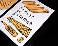RVCA, Slaves of summer