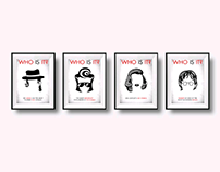 WHO IS IT - POSTER SERIES