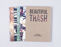 Beautiful Trash