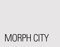 Morph City Mk1