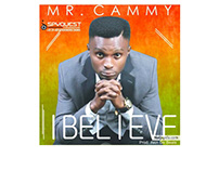 Mr. Cammy Single titled I BELIEVE song cover design