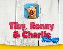 Tiby, Ronny & Charlie - iPad app