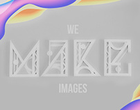 We make images