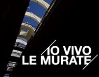 Io vivo le Murate