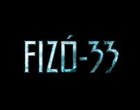 """""""FIZÓ-33"""" Play's Identity"""