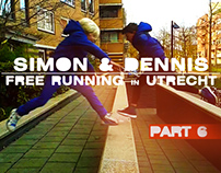 Video: Simon & Dennis Freerunning in Utrecht - Part 6