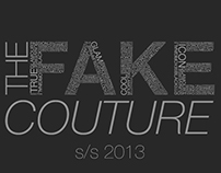 THE FAKE COUTURE – S/S 2013 Prints