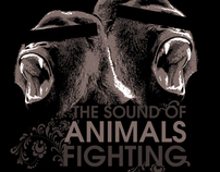 The Sound of Animals Fighting - Shirt