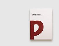 Tipi di Puglia-Storia, caratteri e tecnologie di stampa