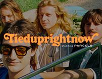 Parcels - Tieduprightnow