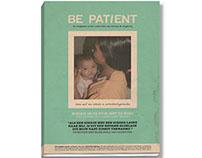 Mini Magazine: Be Patient
