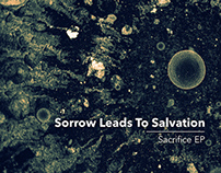 Sorrow Leads To Salvation – Sacrifice EP