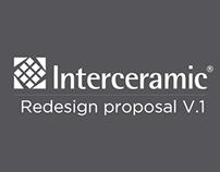 Interceramic Redesign Proposal V.1