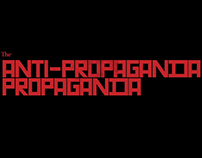 The Anti-Propaganda Propaganda