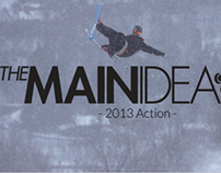 REEL // The Main Idea 2013 Action